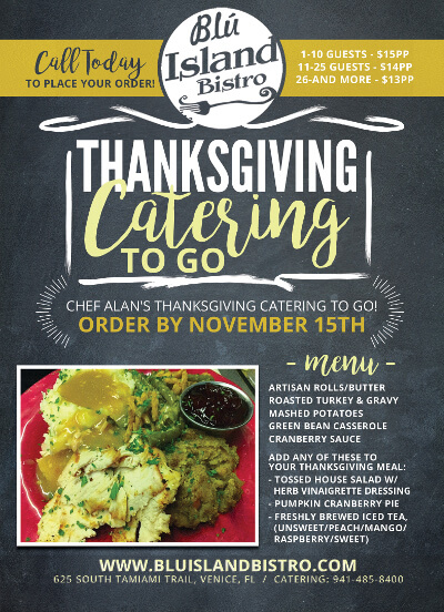 Chef Alan S Thanksgiving Catering To Go November 2016 Blu Island Bistro
